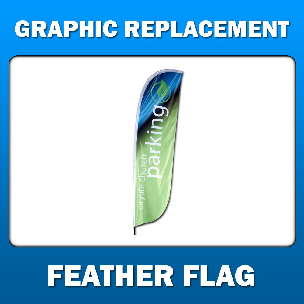 Feather Flag - Graphic Replacement