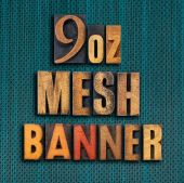 15ft x 8ft - 9oz Mesh Vinyl Banner