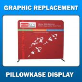 2ft x 8ft  Pillowkase Display - Graphic Replacement