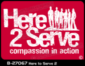 B-27067 - Here to Serve 2 - Apparel Template