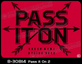 B-30814 - Pass It On 2 - Apparel Template