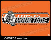 C-23702 - Your Time - Apparel Template