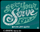 C-29376 - Serve On - Apparel Template