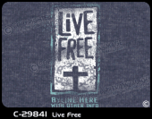 C-29841 - Live Free - Apparel Template