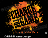 C-29981 - Game Changer - Apparel Template