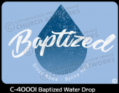 C-40001 - Baptized Water Drop - Apparel Template
